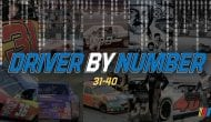 Driver by Number: Revealing best drivers for Nos. 31-40
