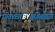 Driver by Number: Revealing best drivers for Nos. 61-70